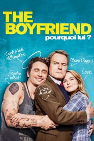 The Boyfriend – Pourquoi lui ?
