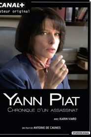 Yann Piat, chronique d'un assassinat