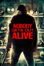 Nobody Gets Out Alive