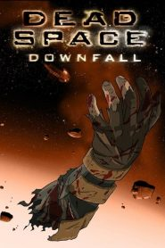 Dead Space : Downfall